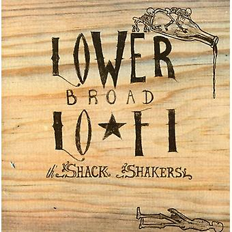 Legendary Shack Shakers - Lower Broad Lo-Fi [CD] USA import
