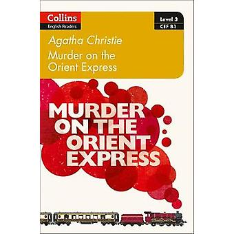 Murder on the Orient Express - B1 (Collins Agatha Christie ELT Readers