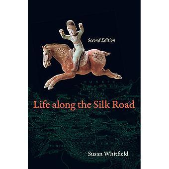 Vida ao longo da rota da seda (2a edição revisada) por Susan Whitfield - 9