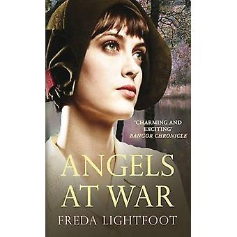 Angels at War - A captivating tale of staying true to one's dreams by