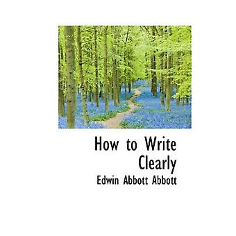 Comment écrire clairement