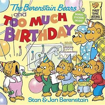 Berenstain Bears i zbyt dużo urodziny (Berenstain Bears (8 x 8))