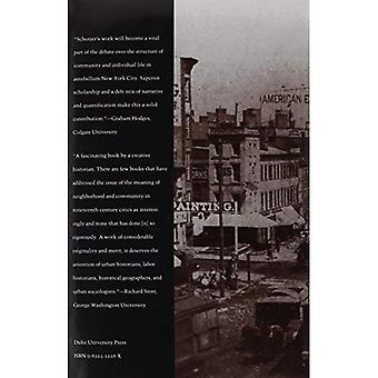 Die ungebundene Gemeinschaft: Nachbarschaft leben und Sozialstruktur in New York City, 1830-1875