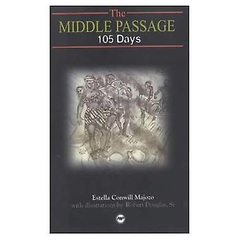 De middelste Passage: 105 dagen