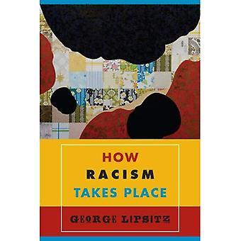 Wie Rassismus stattfindet