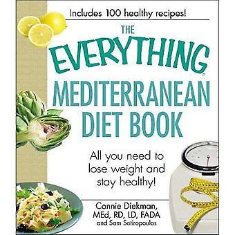 O tudo livro de dieta mediterrânica: tudo que você precisa para perder peso e ficar saudável!