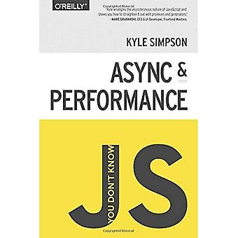 Et tiedä JS: Async & suorituskykyä