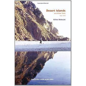 Desert Islands et autres textes (1953-1974) (série d'agents doubles)