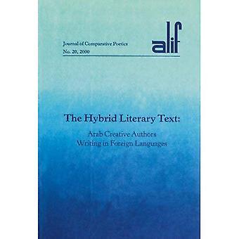 Ibrido testo letterario arabo Creative autori scrittura nelle lingue straniere