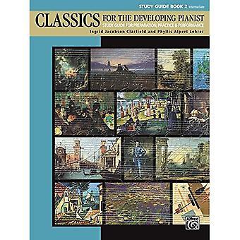 Klassiekers voor de ontwikkelingslanden Pianist, StudieGids, Bk 2: studiegids voor voorbereiding, praktijk & prestaties (Classics voor de ontwikkelingslanden Pianist)