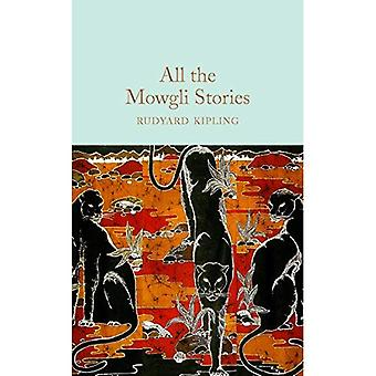 All the Mowgli Stories (Macmillan Collector's Library)