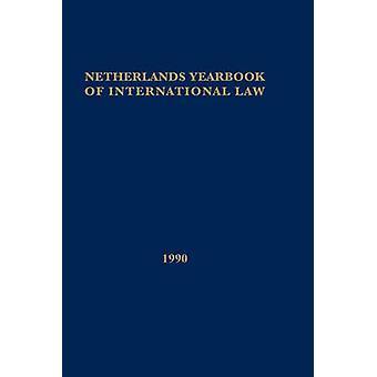 Niederlande Yearbook of International Law 1990 von T M C Asser Institut