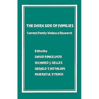 Le côté obscur des familles recherche actuelle de la Violence familiale par Finkelhor & David