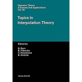 Topics in Interpolation Theory by Fritzsche & Bernd