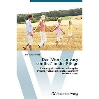 グランツ誘いによるデア・ Pflege におけるデルの業務プライバシーの競合