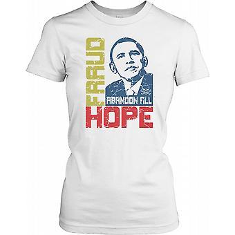 Fraude abandonner tout espoir - Le président Obama - Conspiracy Ladies T-shirt