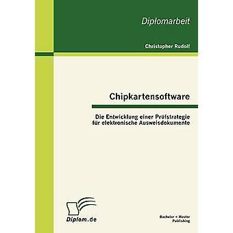 Chipkartensoftware sterben, Entwicklung Einer PR Fstrategie Fell Elektronische Ausweisdokumente von Rudolf & Christopher