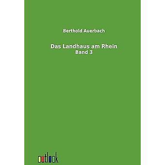 Das Landhaus am Rhein by Auerbach & Berthold