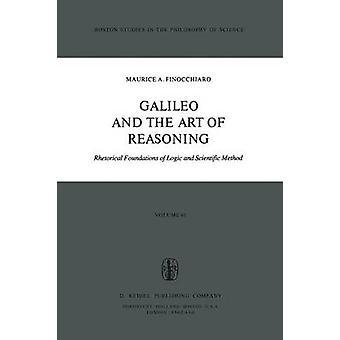 Galileo og kunsten å resonnement retoriske grunnlaget for logikk og vitenskapelig metode av Finocchiaro & ma