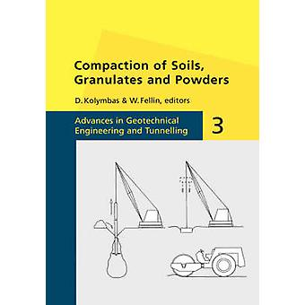 Compaction of Soils Granulates and Powders by Kolymbas