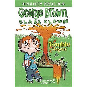 Trouble Magnet by Nancy Krulik - Aaron Blecha - 9780448453682 Book