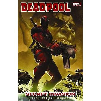 Deadpool - Vol. 1 - Secret Invasion by Daniel Way - Paco Medina - 97807