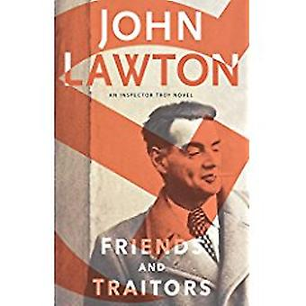 Friends and Traitors by John Lawton - 9780802127068 Book