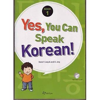 Yes - You Can Speak Korean! 1 (Book 1 with Flashcards) by Daniel Y. J