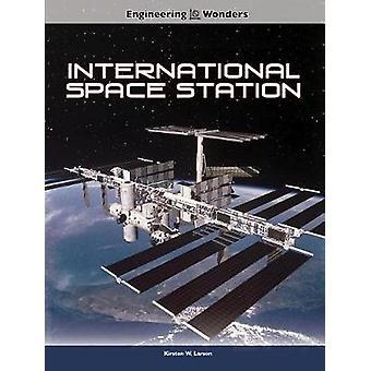 International Space Station by Kirsten Larson - 9781683423898 Book