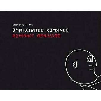 Omnivorous Romance by Fernando Renes - Octavio Zaya - 9788496954304 B