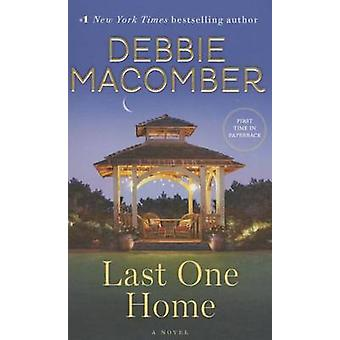 Last One Home by Debbie Macomber - 9780553391909 Book