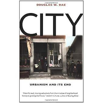 Kaupunki: Urbanismin ja sen loppuun