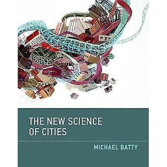 New Science of Cities by Batty