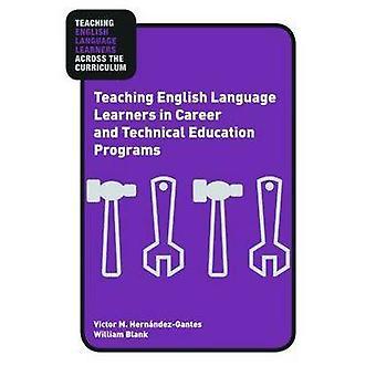 Undervisning i engelsk sproglærende i karriere og teknisk E