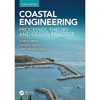 Coastal Engineering  Processes Theory and Design Practice by Reeve & Dominic