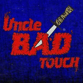 Uncle Bad Touch - Uncle Bad Touch [Vinyl] USA import
