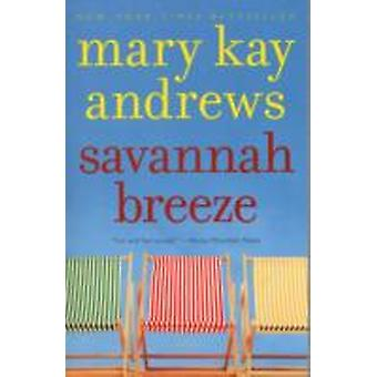 Savannah Breeze par Andrews et Mary Kay