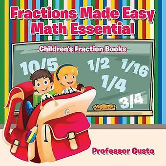 Fractions Made Easy Math Essentials Childrens Fraction Books by Gusto & Professor