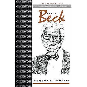Aaron T Beck par Weishaar et Marjorie E.