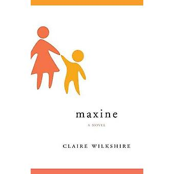 Maxine by Wilkshire & Claire