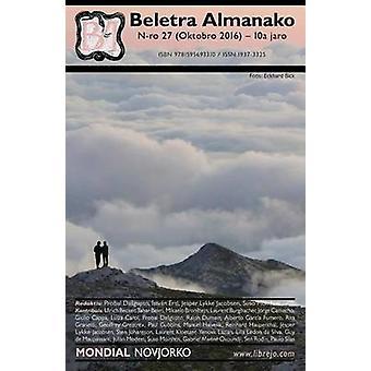 Beletra Almanako 27 BA27  Literaturo en Esperanto by Ertl & Istvan
