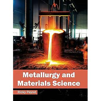 Metallurgy and Materials Science by Peyret & Ricky