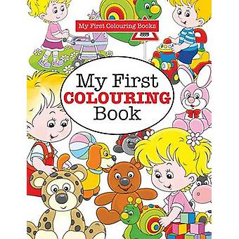 My First Colouring Book  Crazy Colouring For Kids by James & Elizabeth