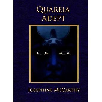 Quareia  The Adept by McCarthy & Josephine