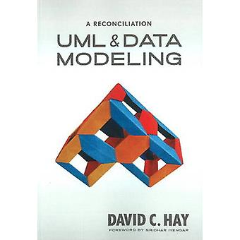 UML and Data Modeling A Reconciliation by Hay & David