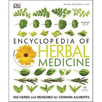 Encyclopedia of Herbal Medicine (2nd) by Andrew Chevallier - 97814654