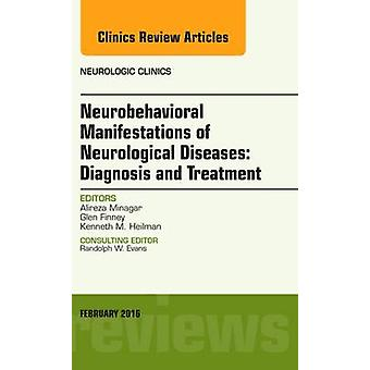 Neurobehavioral Manifestations of Neurological Diseases - Diagnosis &