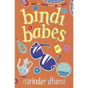 Bindi Babes by Narinder Dhami - 9780440865124 Book