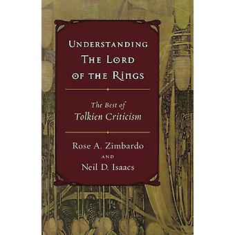 Understanding the Lord of the Rings - The Best of Tolkien Criticism by
