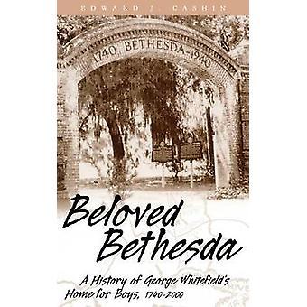 Beloved Bethesda by Edward J. Cashin - 9780865547223 Book